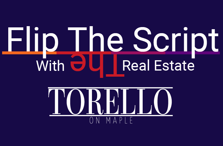 Flip the Script – Torello on Maple