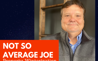 Not So Average Joe – Property Winterization