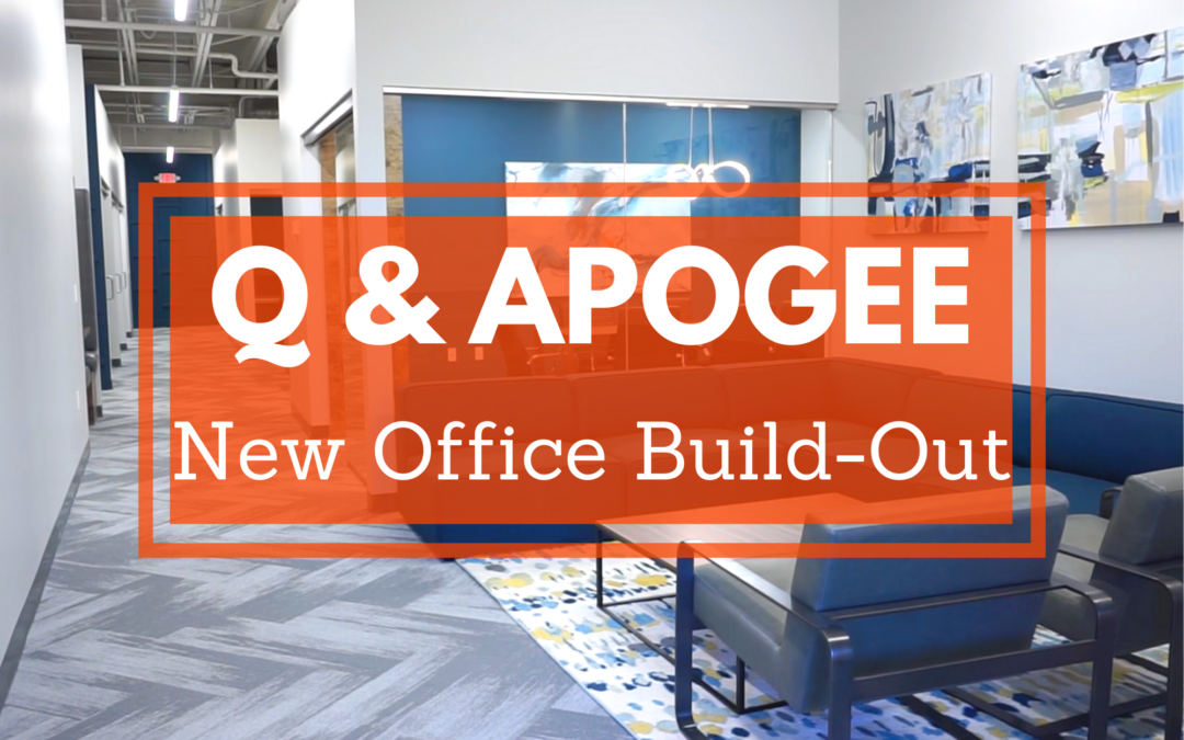 Q & APOGEE – New Office Build-Out