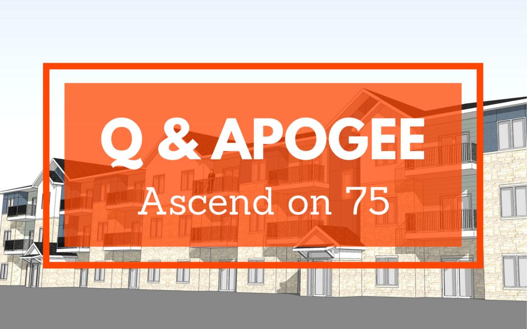 Q & APOGEE – Ascend on 75